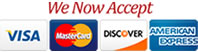 We Accept Visa, Master  Card, American Express & Discover